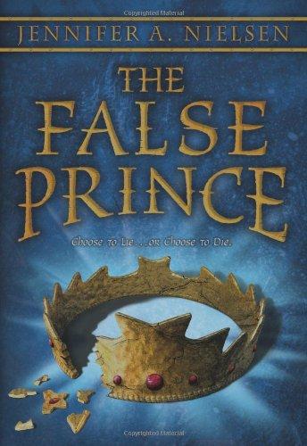 The False Prince (the Ascendance Trilogy, Book 1): Book 1 of the Ascendance Trilogy