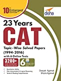 23 years CAT Topic-Wise Solved Papers (1994-2016) with 6 Online Practice Sets