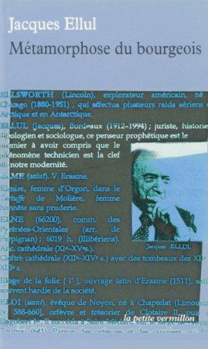 Métamorphose du bourgeois par Jacques Ellul