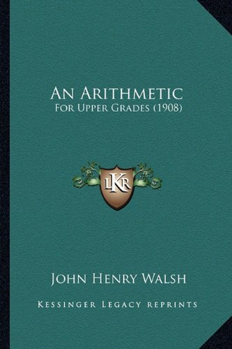 An Arithmetic: For Upper Grades (1908)