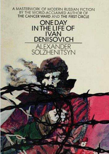 an analysis of one day in the life of ivan denisovich by aleksandr solzhenitsyn