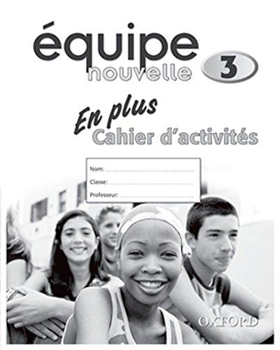 Équipe nouvelle: Part 3: En Plus Workbook (Equipe nouvelle)