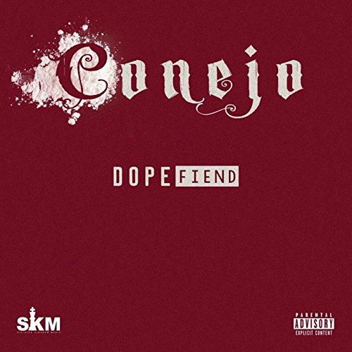 Dope Fiend [Explicit]