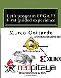 Let's program FPGA !!! First guided experience: FPGA Tutorial (FPGA Tutorials)