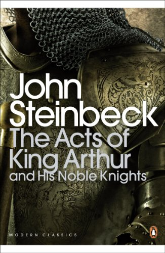 The Acts of King Arthur and his Noble Knights (Penguin Modern Classics) (English Edition)