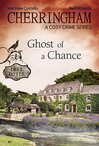 of a Chance: A Cosy Crime Series (Cherringham: Mystery Shorts) (Halloween Mystery Dinner-party)