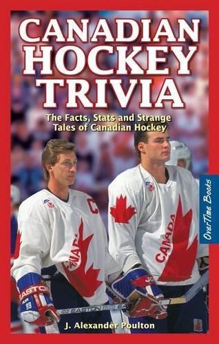 Canadian Hockey Trivia por J. Alexander Poulton