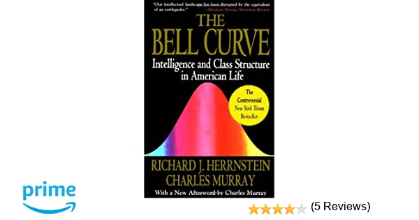 Amazon Fr The Bell Curve Intelligence And Class Structure