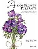 Billy Showell's A-Z of Flower Portraits