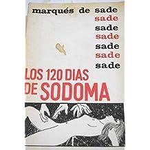 Sade: LOS 120 DÍAS DE SODOMA (México, 1960)