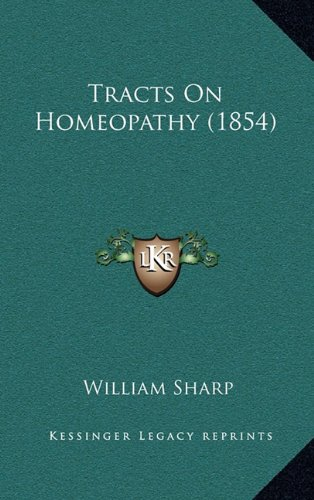 Tracts on Homeopathy (1854)