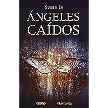 Ángeles caídos (Versión española) (El fin de los tiempos nº 1)