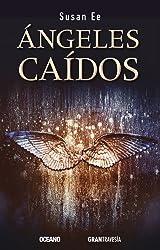 Ángeles caídos (Versión Hispanoamericana): 1 (El fin de los tiempos) (Spanish Edition)