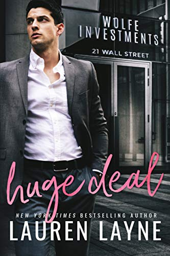 Huge Deal (21 Wall Street Book 3) (English Edition) por Lauren Layne