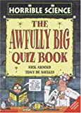 The Awfully Big Quiz Book (Horrible Science)