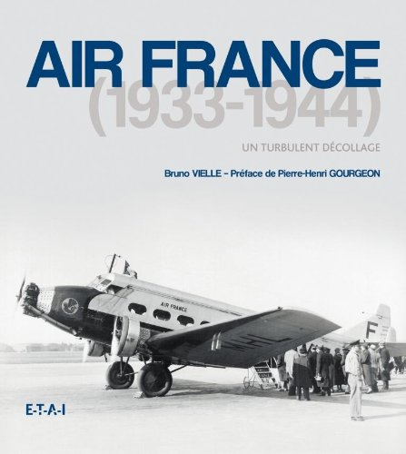 air-france-1933-1944-un-turbulent-decollage