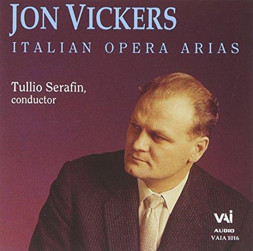 Jon Vickers - Italian Opera Arias
