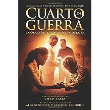 Cuarto de guerra: La oraci? es un arma poderosa (Spanish Edition) by Chris Fabry (2015-08-25)