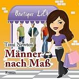 Männer nach Maß (Frauenroman) [5 CDs + 1 Bonus MP3-CD 5:38 Std. / Audiobook]