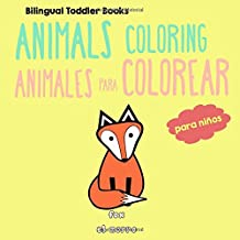 Bilingual Toddler Books: Animals Coloring - Animales para colorear - Spanish English