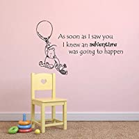Wall Decals Quotes Winnie the Pooh Quote - As soon as I saw you I knew an adventure was going to happen - Kids Baby Childrens Room Bedroom Nursery Dorm Vinyl Sticker Wall Decor Murals by DecorimDecorWallDecal