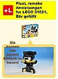 PlusL remake Anweisungen  fur LEGO 31021, Bär gefüllt: Sie konnen die Bär gefüllt aus Ihren eigenen Steinen zu bauen!