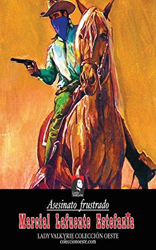 Asesinato frustrado (Colección Oeste)