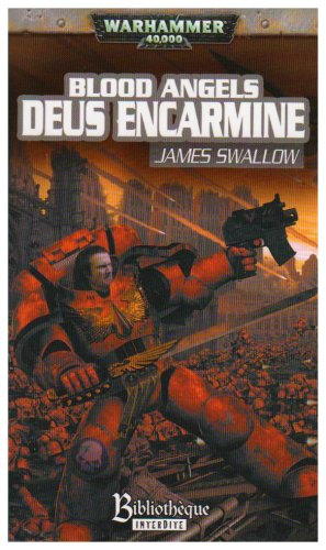 Blood Angels, Tome 1 : Deus Encarmine