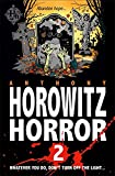 Horowitz Horror: Horowitz Horror 2 price comparison at Flipkart, Amazon, Crossword, Uread, Bookadda, Landmark, Homeshop18