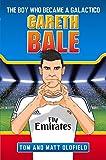 Gareth Bale: The Boy Who Became a Galactico