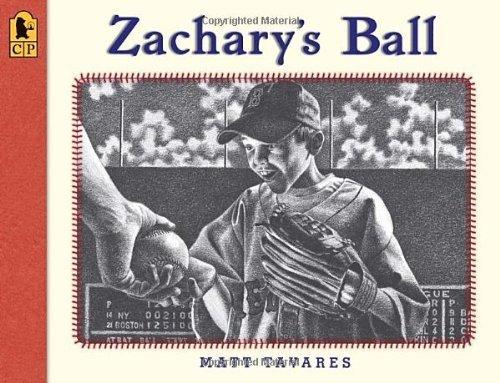 Zachary's Ball Anniversary Edition (Tavares baseball books) by Matt Tavares (2012-02-14) (Zachary Baseball)