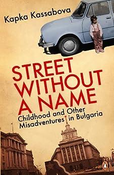 Street Without a Name di [Kassabova, Kapka]
