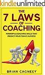 Coaching: The 7 Laws Of Coaching: Pow...
