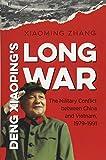 Deng Xiaoping's Long War (The New Cold War History)