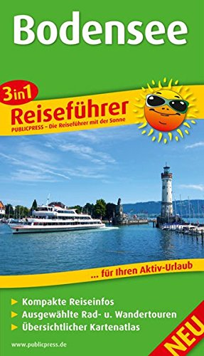 Bodensee: 3in1-Reiseführer für Ihren Aktiv-Urlaub, kompakte Reiseinfos, ausgewählte Rad- und Wandertouren, übersichtlicher Kartenatlas (Reiseführer / RF)