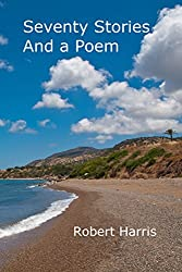 Seventy Stories and a Poem (English Edition)