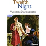 Twelfth Night : Annotated (English Edition)