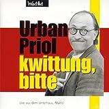 Urban Priol ´Kwittung,Bitte´