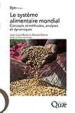 Image de Le système alimentaire mondial: Concepts et méthodes, analyses et dynamiques