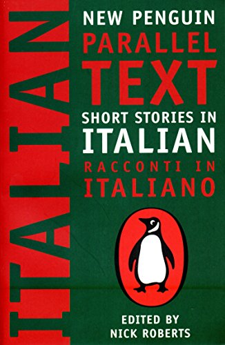 Short Stories in Italian: New Penguin Parallel Texts por none