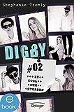 Digby #02. Zu cool zum Sterben von Stephanie Tromly
