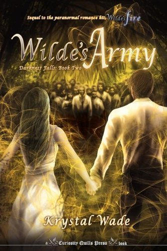 Wilde's Army (Darkness Falls, Book Two) by Krystal Wade (2012-07-04)
