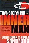 Transforming The Inner Man: God's Pow...