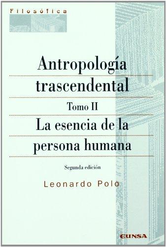 La esencia de la persona humana por From Eunsa. Ediciones Universidad De Navarra, S.a.