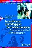 Les souffrances psychologiques des malades du cancer