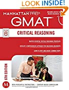 #9: GMAT Critical Reasoning (Manhattan Prep GMAT Strategy Guides)