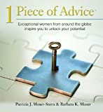 1 Piece of Advice by Patricia J. Moser-Stern (2009-01-15)