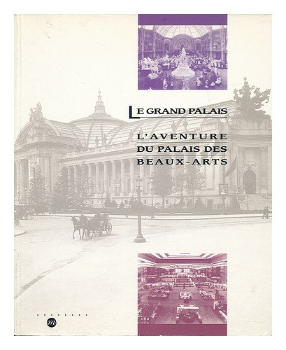 GRAND PALAIS. : AVENTURE PALAIS BEAUX-ARTS
