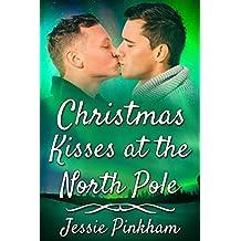 Christmas Kisses at the North Pole (English Edition)