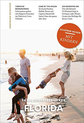 FLORIDA: Familienreiseführer